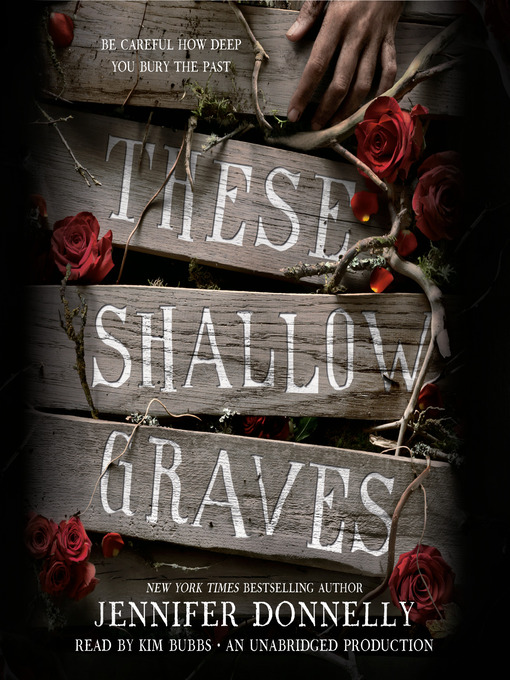 Title details for These Shallow Graves by Jennifer Donnelly - Available