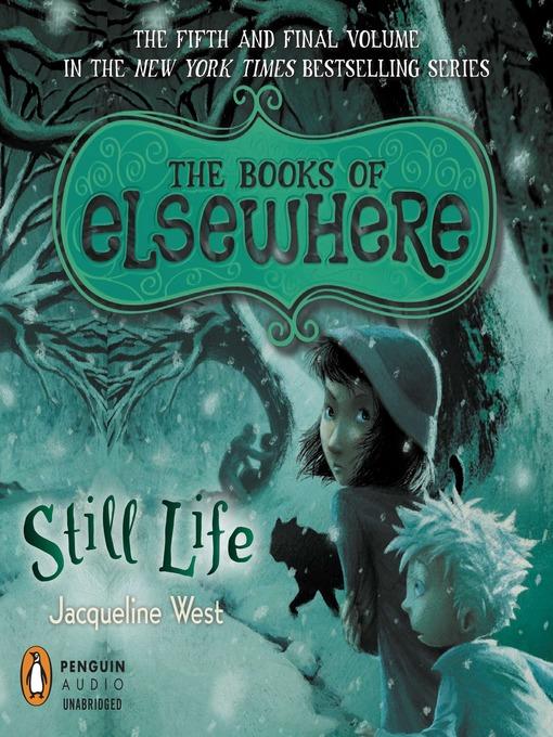 Title details for Still Life by Jacqueline West - Wait list