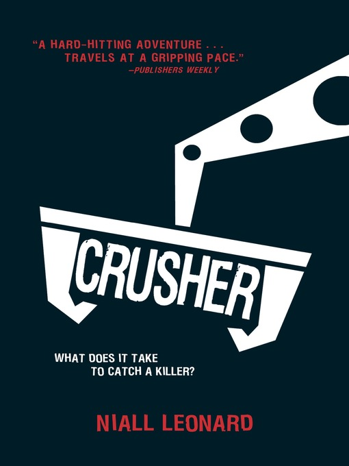 Title details for Crusher by Niall Leonard - Available