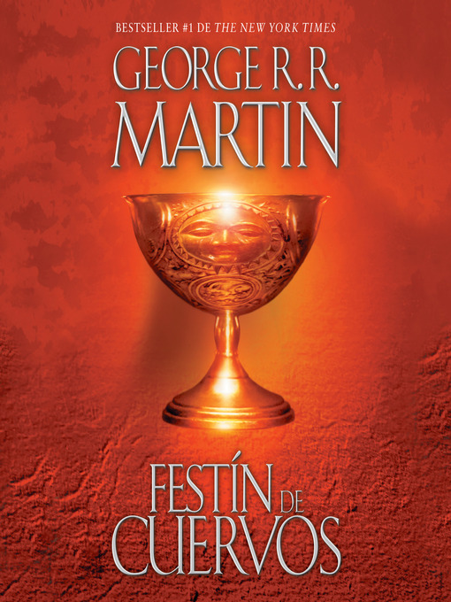 Title details for Festín de cuervos by George R. R. Martin - Available
