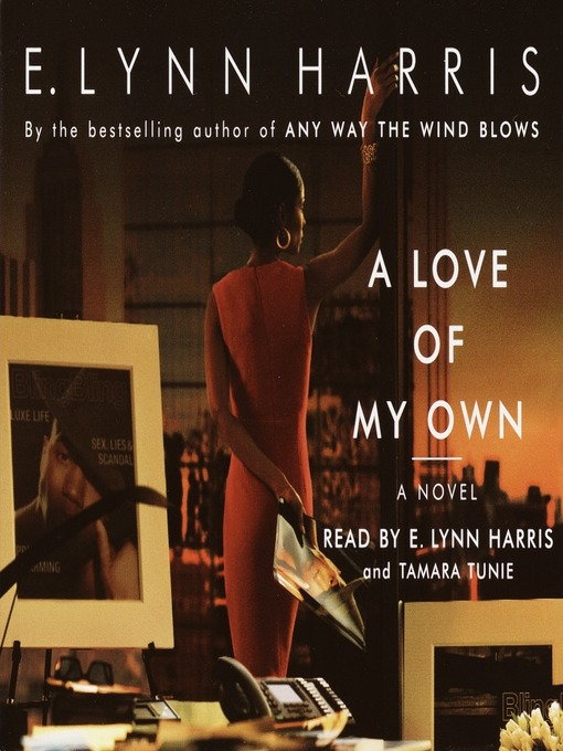 Title details for A Love of My Own by E. Lynn Harris - Available