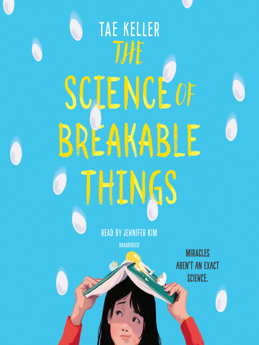 Title details for The Science of Breakable Things by Tae Keller - Available