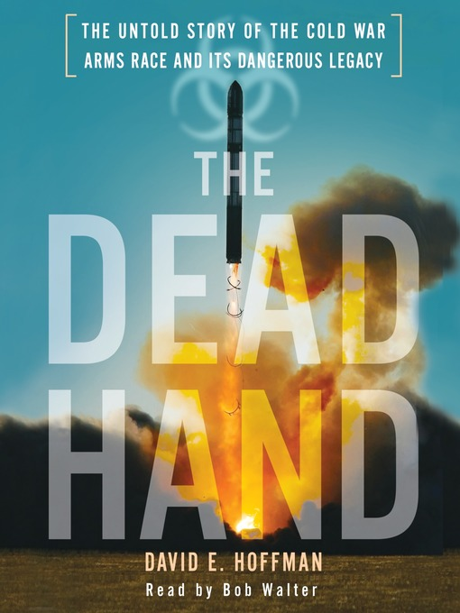 Title details for The Dead Hand by David Hoffman - Wait list