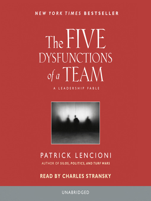 Title details for The Five Dysfunctions of a Team by Patrick Lencioni - Wait list