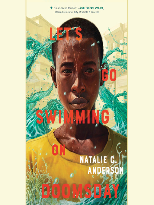 Title details for Let's Go Swimming on Doomsday by Natalie C. Anderson - Available