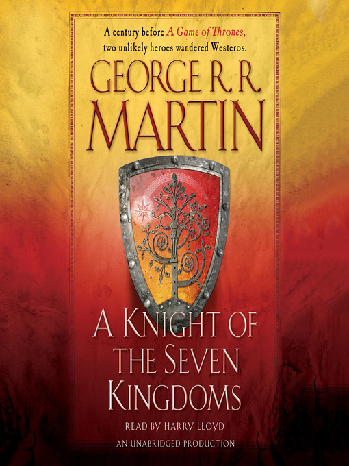 Title details for A Knight of the Seven Kingdoms by George R. R. Martin - Wait list