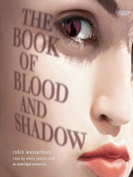 Title details for The Book of Blood and Shadow by Robin Wasserman - Available