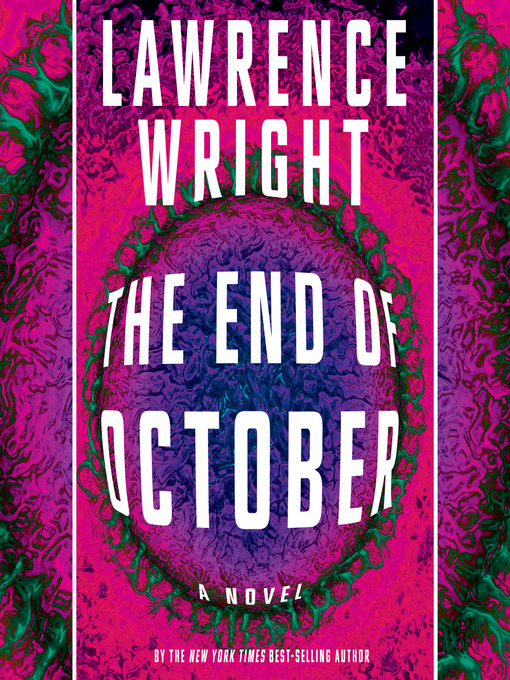 Title details for The End of October by Lawrence Wright - Available