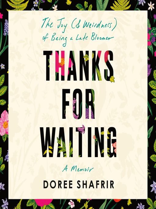 Title details for Thanks for Waiting by Doree Shafrir - Available