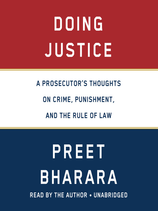 Title details for Doing Justice by Preet Bharara - Wait list
