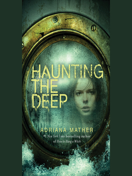 Title details for Haunting the Deep by Adriana Mather - Available