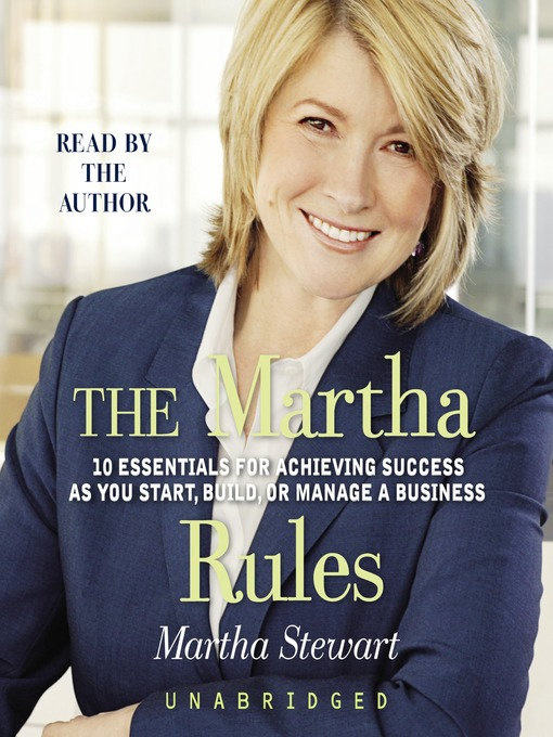 Title details for The Martha Rules by Martha Stewart - Available