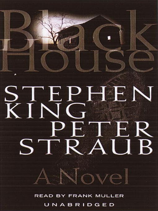 Title details for Black House by Stephen King - Wait list