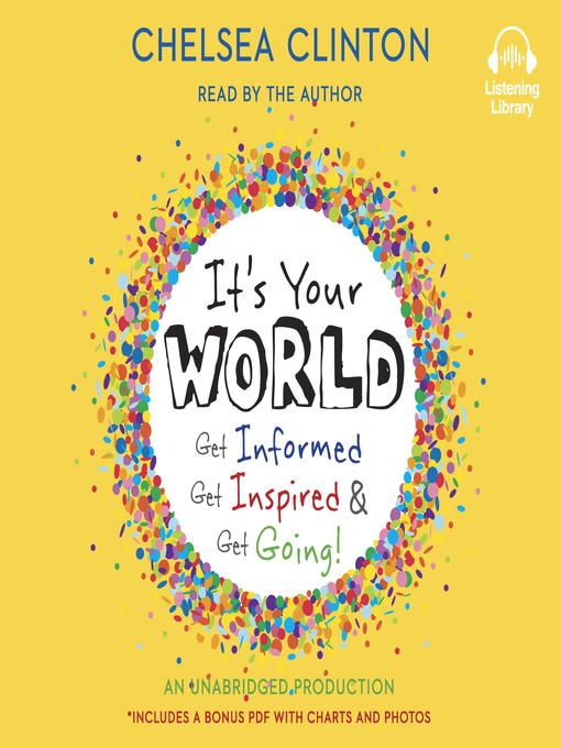 Title details for It's Your World by Chelsea Clinton - Available