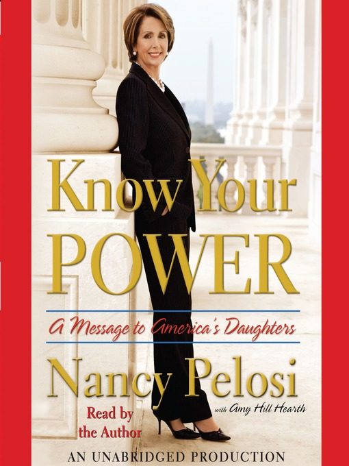 Title details for Know Your Power by Nancy Pelosi - Available