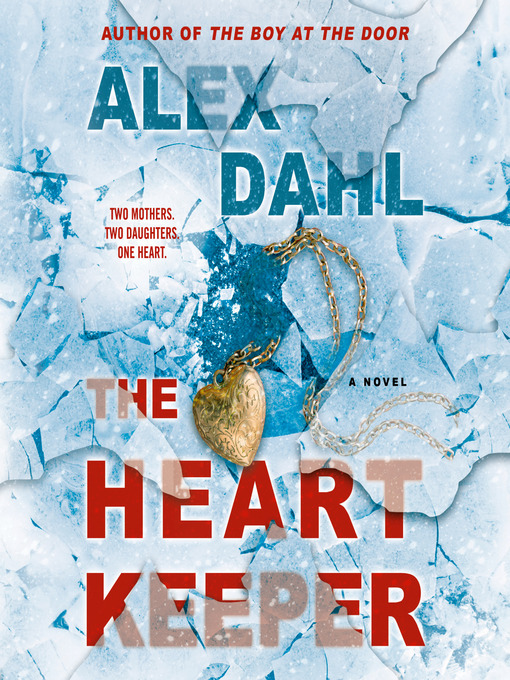Title details for The Heart Keeper by Alex Dahl - Available