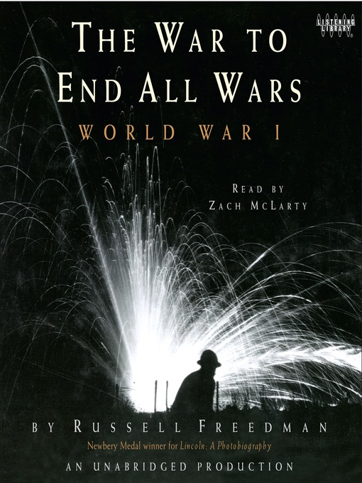 Title details for The War to End All Wars by Russell Freedman - Wait list