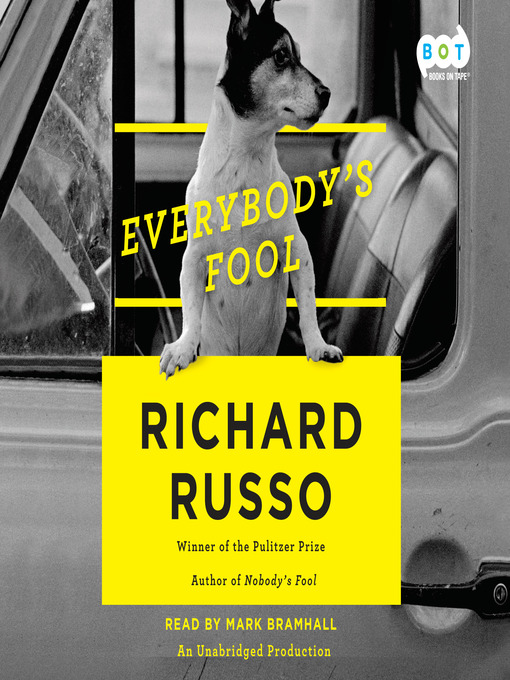 Title details for Everybody's Fool by Richard Russo - Available