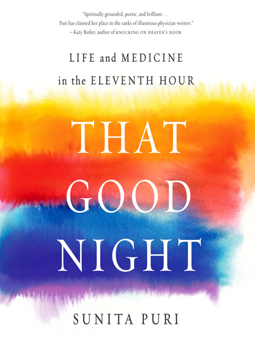 Title details for That Good Night by Sunita Puri - Available