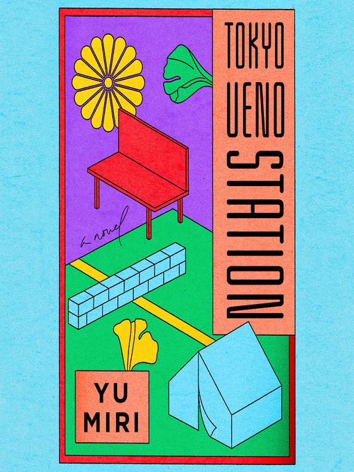 Title details for Tokyo Ueno Station by Yu Miri - Wait list