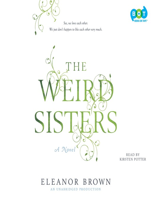 Title details for The Weird Sisters by Eleanor Brown - Available