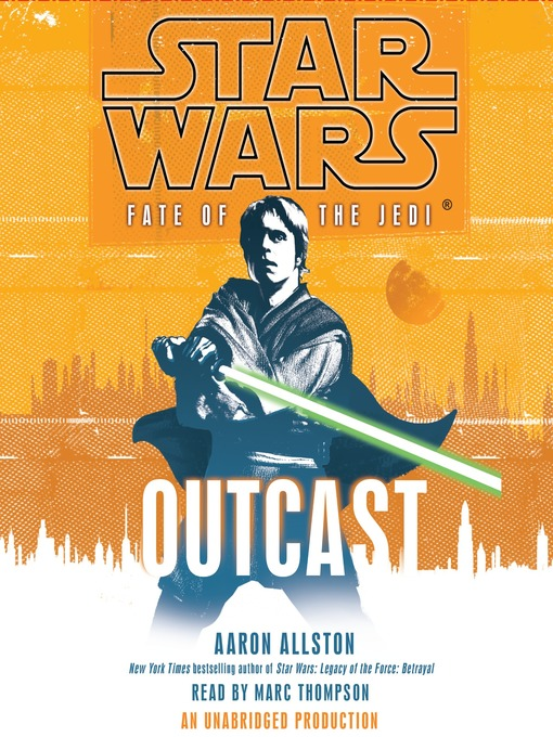 Title details for Outcast by Aaron Allston - Available