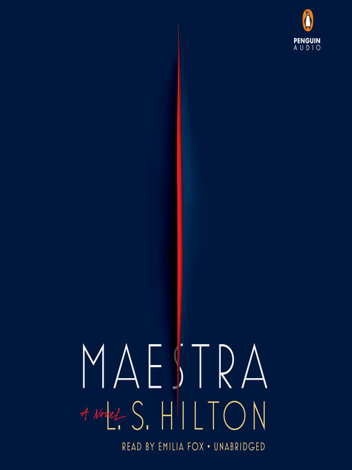 Title details for Maestra by L.S. Hilton - Available