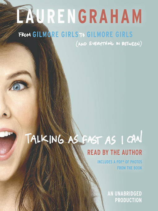 Title details for Talking as Fast as I Can by Lauren Graham - Available