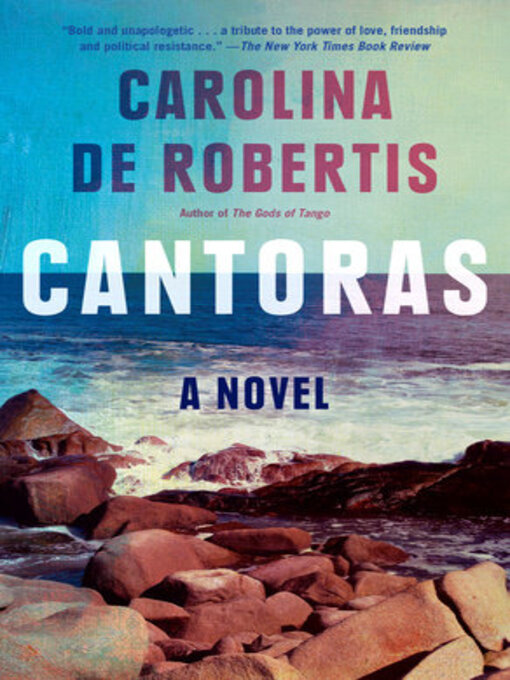 Title details for Cantoras by Carolina De Robertis - Wait list