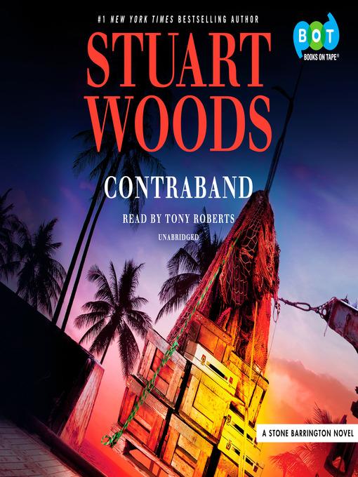 Title details for Contraband by Stuart Woods - Wait list