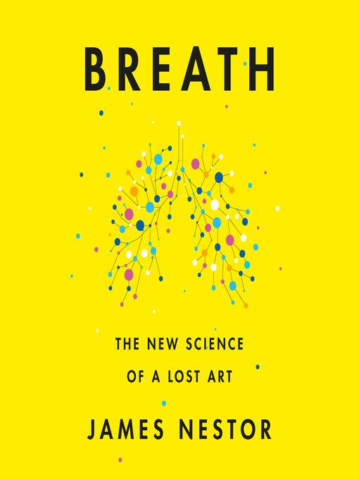 Title details for Breath by James Nestor - Wait list