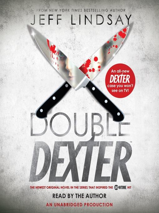 Title details for Double Dexter by Jeff Lindsay - Wait list