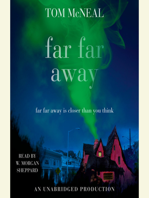 Title details for Far Far Away by Tom McNeal - Wait list