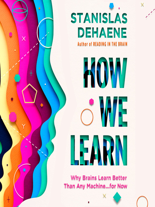Title details for How We Learn by Stanislas Dehaene - Available