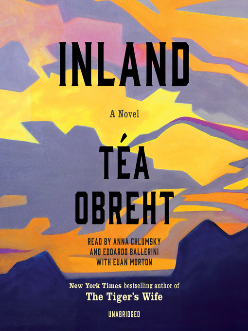Title details for Inland by Téa Obreht - Available