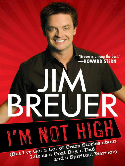 Title details for I'm Not High by Jim Breuer - Available