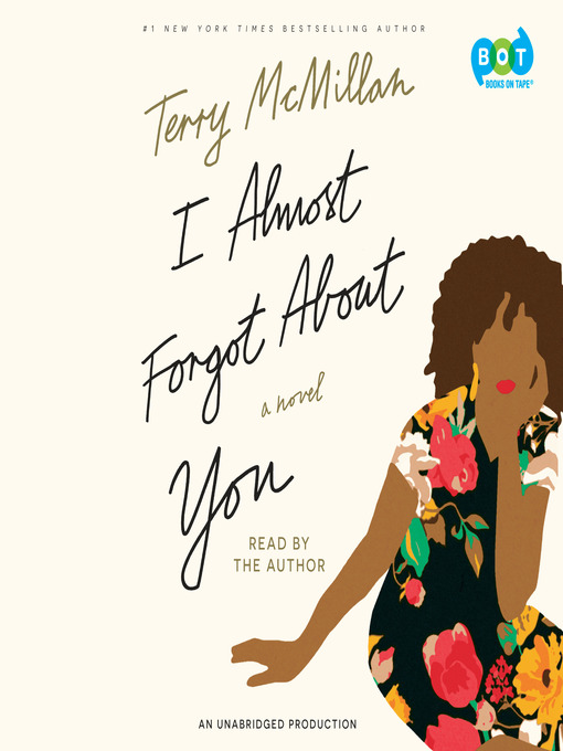 Title details for I Almost Forgot About You by Terry McMillan - Wait list