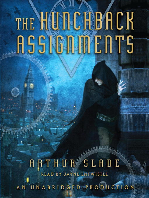 Title details for The Hunchback Assignments by Arthur Slade - Available