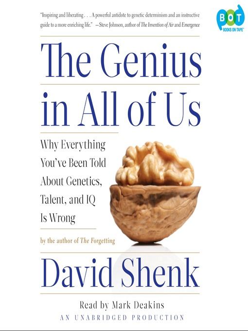 Title details for The Genius in All of Us by David Shenk - Available