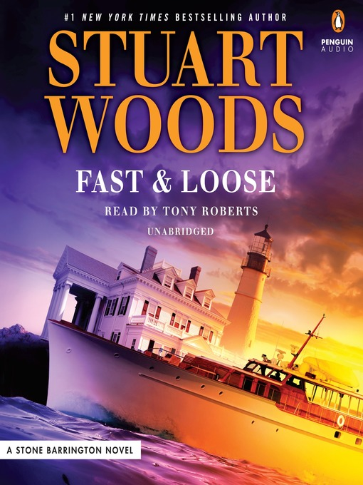 Title details for Fast & Loose by Stuart Woods - Wait list