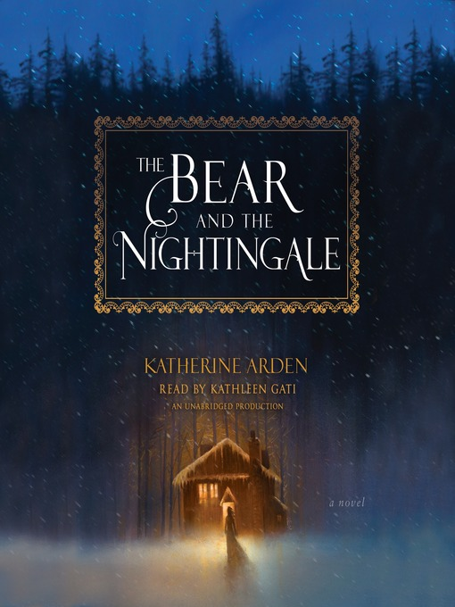 Title details for The Bear and the Nightingale by Katherine Arden - Wait list