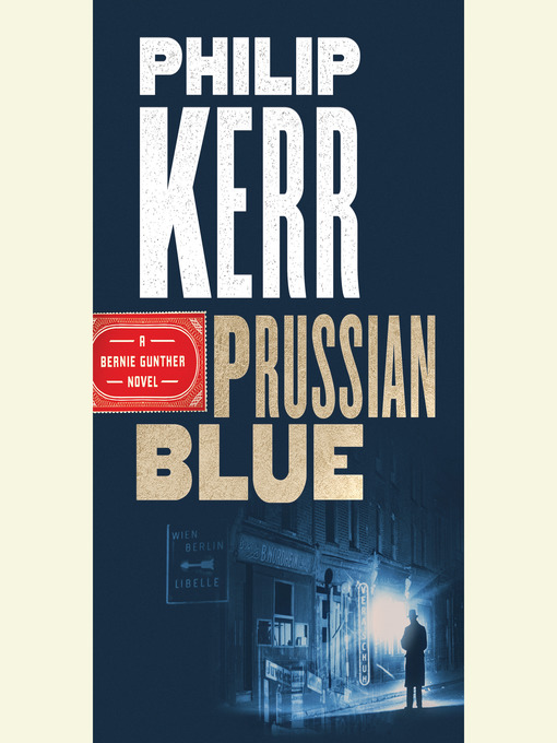 Title details for Prussian Blue by Philip Kerr - Wait list