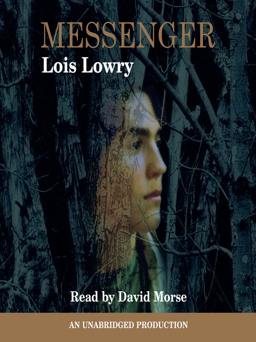 Title details for Messenger by Lois Lowry - Available