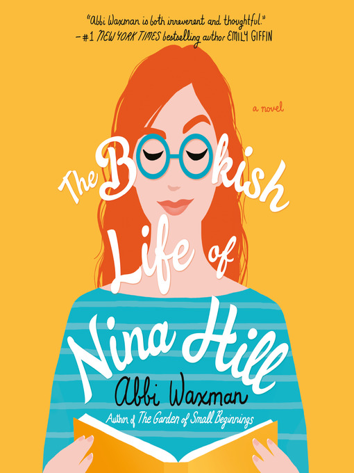 Title details for The Bookish Life of Nina Hill by Abbi Waxman - Available