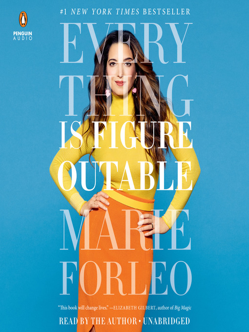 Title details for Everything Is Figureoutable by Marie Forleo - Available