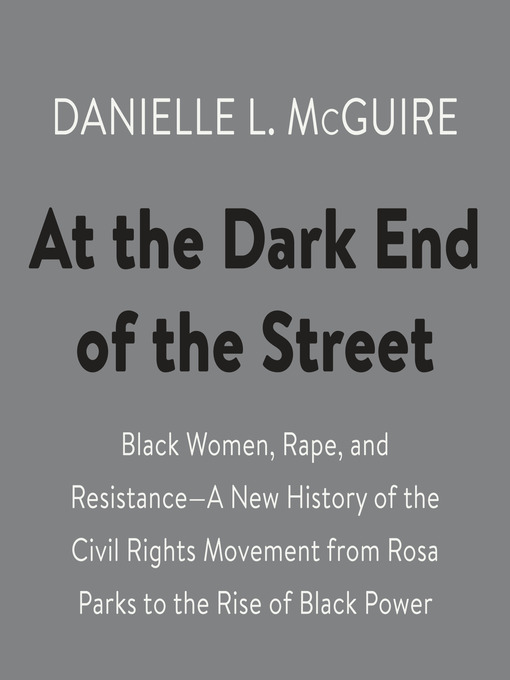 Title details for At the Dark End of the Street by Danielle L. McGuire - Wait list