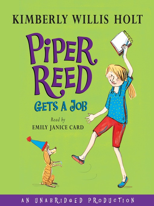 Title details for Piper Reed Gets a Job by Kimberly Willis Holt - Available