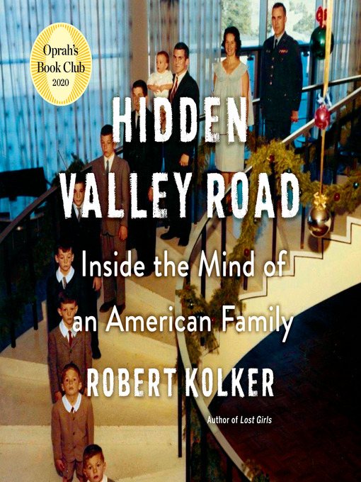 Title details for Hidden Valley Road by Robert Kolker - Wait list