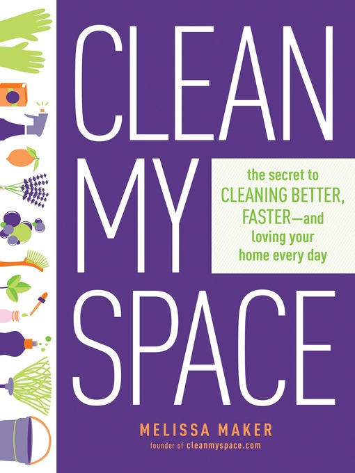 Title details for Clean My Space by Melissa Maker - Wait list