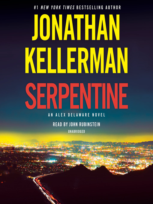 Title details for Serpentine by Jonathan Kellerman - Wait list